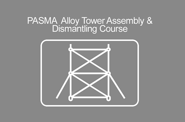 PASMA Alloy Tower Assembly & Dismantling Course