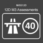 NHSS 12D M3 Traffic Management Operative Assessments (Low Speed Dual Carriageways)