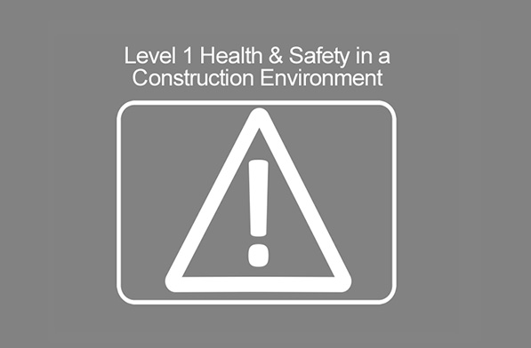 Level 1 H&S in a Construction Environment