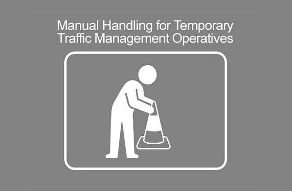 Manual Handling for Temporary Traffic Management Operatives