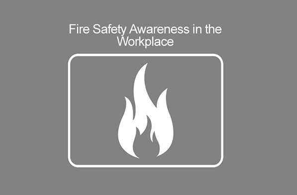 Fire Safety Awareness in the Workplace